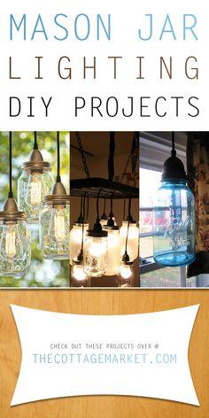 Mason Jar Lighting DIY Projects - The Cottage Market #MasonJarLightingDIYProjects, #MasonJarLightProjects, #MasonJars