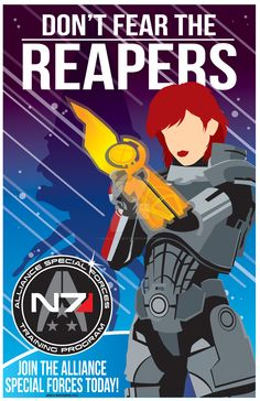 Mass-Effect's official slogan. Don't fear the Reapers by CuddleswithCats.deviantart.com on @DeviantArt