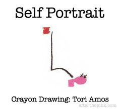 Tori Amos drew this portrait of herself. Put onUnder the Pinkand get inspired and creative!