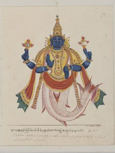 Trichinopoly, India (probably, made)  Date: ca. 1825.  Matsya, the man-fish and first avatar of Vishnu, who came to recover the vedas which had been snatched from Brahma by Shankhasura during the universal flood. From a series of 100 drawings of Hindu deities created in South India.