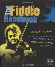 The Fiddle Handbook by Chris Haigh. Save 26 Off!. $22.09. Author: Chris Haigh. 288 pages. Publisher: Backbeat Books; Har/Com edition (August 1, 2009)