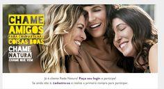 Chame seus amigos e gane 25% de desconto. Veja a promoção em http://rede.natura.net/espaco/waniamaria