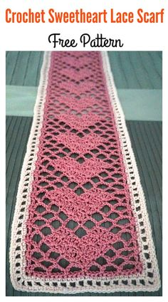 Crochet Sweetheart Lace Scarf Free Pattern