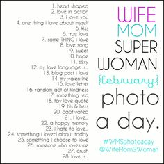 Please re-pin & join the February #WMSphotoaday Challenge! {Instagram: @WifeMomSWoman}