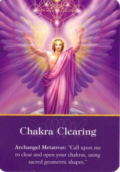 """Daily Inspiration, Archangel Metatron """"Chakra Clearing"""" Call upon me to clear and open your charkas, using sacred geometric shapes."""" 9/3/2013 soulfulheartreadings.com"""