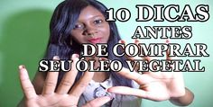 10 Dicas que Você Precisa Saber Antes de Comprar Óleos Vegetais
