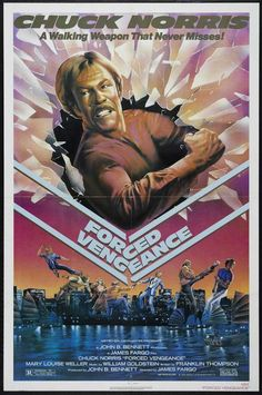 An illustrated, vaguely Chinese-looking Chuck Norris bursts through his own poster, seeking vengeance on all posters for what they did to his country. Action Movie Poster, 80s Movie Posters, Classic Movie Posters, Original Movie Posters, Movie Poster Art, Movie Tv, Movie Titles, Movie Props, Classic Movies