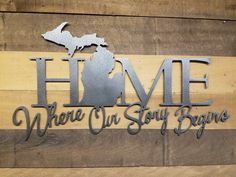 """HOME """"Where our story begins"""""""