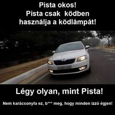 Car Memes, Jokes Quotes, Smiley, Everything, Funny Jokes, Haha, Funny Pictures, Random, Hungary