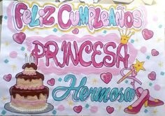 Pancarta de cumpleaños para princesas Diy Birthday, Happy Birthday, Birthday Cake, Illustrations And Posters, Ideas Para, Relationship Goals, Holi, Diy And Crafts, Birthdays