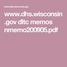 www.dhs.wisconsin.gov dltc memos nmemo200905.pdf