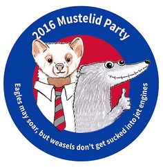 Melvin T. Mink for President...Eagles may soar, but weasels don't get sucked into jet engines