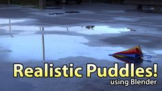 Create Realistic Puddles in Blender - Tutorial by Andrew Price from BlenderGuru Cinema 4d Tutorial, Animation Tutorial, 3d Tutorial, Blender 3d, Blender Models, Water Puddle, Inkscape Tutorials, Create Animation, Computer Animation