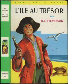 L'Île Au Trésor Robert Louis Stevenson Hachette Bibliothèque Verte n° 25 1966 Illustré par André Galland