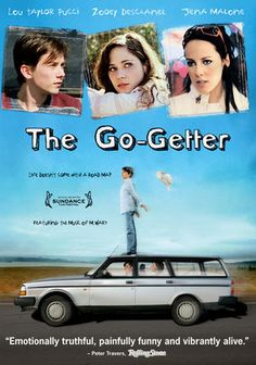 The Go-Getter. After his mother dies, Mercer steals a car so he can track down his step brother. While driving, the car owners cell phone rings & he & the owner begin an unusual relationship. I am totally biased because I love Zooey. But it still is a cute & good movie. It was fun to see all the characters & situation Mercer meets along the way. But the cutest part was when he met Zooey. Good film. & this film is the reason She & Him was created, so that makes it even better [: