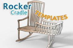 Rocker Cradle Templates by Scott Morrison