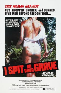 I Spit on Your Grave: Extra Large Movie Poster Image - Internet Movie Poster Awards Gallery