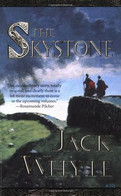 The Skystone (The Camulod Chronicles, Book 1): Jack Whyte: 9780812551389: Amazon.com: Books