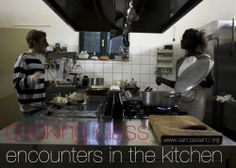 encounters in the kitchen...