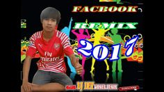 Dj Det Remix new 2017 - Facbook Remix 2017