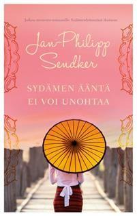 Sydämen ääntä ei voi unohtaa - Jan-Philipp Sendker