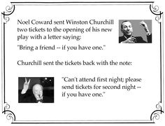 Funny theatre quote: Noel Coward & Churchill.