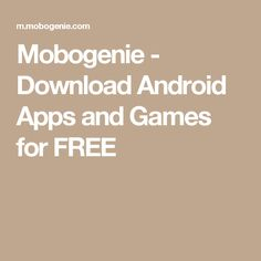 Mobogenie - Download Android Apps and Games for FREE
