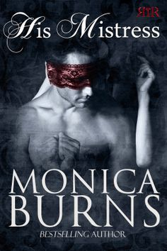 #Win $15 & an ecopy of #HisMistress by @Monica Burns with HIS MISTRESS #BlogTour & #Giveaway | hosted by Enchantress Of Books Blog Tour @Viviana Izzo | http://www.cherrymischievous.com/2014/05/his-mistress-blog-tour-giveaway.html