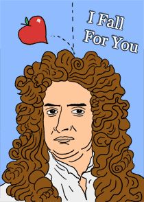 Newton valentine by David Friedman of Ironic Sans. Printable file at the source.