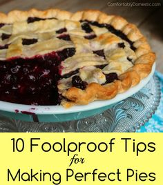 The Best Blueberry Pie Recipe - Comfortably Domestic - Baking - Delicious Pie Best Blueberry Pie Recipe, Blueberry Recipes, Blueberry Pie Recipe With Frozen Berries, Blueberry Pie Recipe Food Network, Fresh Blueberry Pie, Homemade Blueberry Pie, Blueberry Chocolate, Chocolate Tarts, Frozen Blueberries