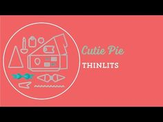 Cutie Pie Thinlits Dies Video by Stampin' Up! :: Creativelee Yours Mini Albums, Mini Scrapbook Albums, Carrie, Die Cut Boxes, Stampin Up, Pie Box, Card Making Techniques, Diy Craft Projects, Project Ideas