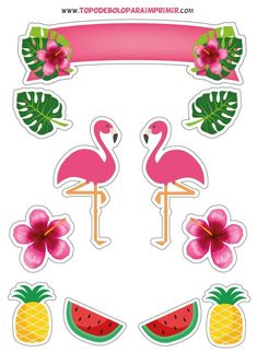 Topo de Bolo para Imprimir - TOPO DE BOLO Flamingo Party, Flamingo Cake, Flamingo Birthday, Pj Mask Party Decorations, Party Themes, Paper Crafts, Diy Crafts, Tropical Party, Birthday Cake Toppers