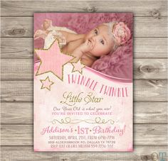 Printable Photo Twinkle Twinkle Little Star Birthday Invitations Shabby Chic Pink Gold Glitter Theme Party girl First Birthday Girl Birthday Themes, Girl Themes, Baby First Birthday, 1st Birthday Parties, Birthday Wishes, Birthday Ideas, Happy Birthday, Birthday Quotes, Birthday Presents