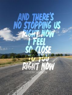 Few lines from Feel So Close by Calvin Harris