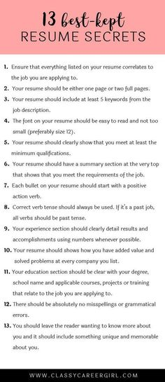 Best-Kept Resume Secrets Some hiring managers will toss your resume out if you don't know these 13 resume secrets.Some hiring managers will toss your resume out if you don't know these 13 resume secrets. Resume Help, Resume Tips, Cv Tips, Resume Review, Skills For Resume, Resume Ideas, Resume Writing Tips, Writing A Cv, Resume Work