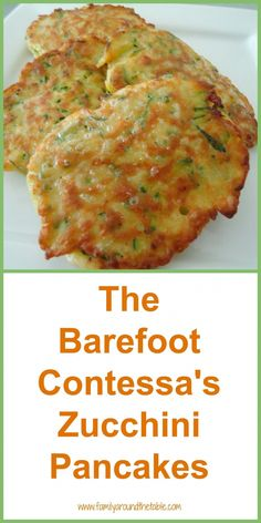 The Barefoot Contessa's Zucchini Pancakes A delicious side dish made with garden fresh zucchini. - The Barefoot Contessa's Zucchini Pancakes - Oh So Good! Zuchinni Recipes, Veggie Recipes, Appetizer Recipes, Vegetarian Recipes, Cooking Recipes, Healthy Recipes, Appetizers, Shredded Zucchini Recipes, Ham Recipes