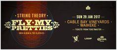 Fly My Pretties National Tour - Sunday 29 January