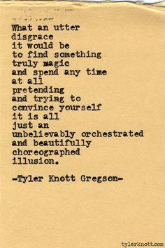Typewriter Series #425 by Tyler Knott Gregson