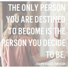 Who have you decided to be? Me? I am an artist. An entrepreneur. A mom. A friend. A person who believes in others.