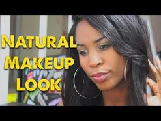 Natural Makeup Look Tutorial! (highly requested)