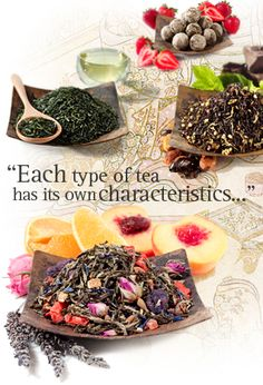 Types of Tea - Description of each type, potential health benefits, and the amount of caffeine in each as compared to a cup of coffee.