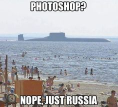 Russian submarine checking out the bikinis at the beach