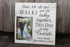 Dad, of all the walks we've taken wedding photo frame, wedding signage, wedding decor, wedding gift , wedding picture frame, photo frame on Etsy, $32.95