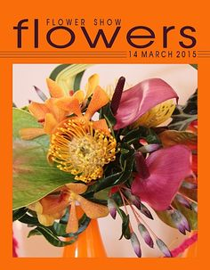 14 March 2015… A Year in Flowers PLANT LIST: Pincushion Protea, Anthurium, Croton & Aranda Orchids MORE INFO AT: www.FlowerShowFlowers.com