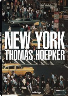New York – Thomas Hoepker (Photographer) -