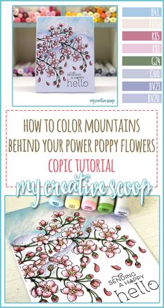 How to color Mountains behind your Power Poppy Flowers + Copic Marker Color Combo - Want to learn how to add a background behind those Flower Tree branches. Check out this Step by Step Tutorial at Power Poppy Stamps! Copic Marker Art, Sketch Markers, Color Of The Day, To Color, Coloring Tips, Colouring Pages, Poppy Flowers, Colorful Flowers, Card Making Tutorials