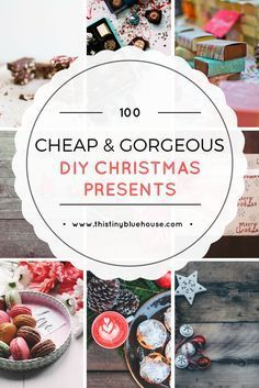 100 Cheap & Gorgeous DIY Christmas Presents for the Whole Family | Frugal Holidays | Christmas | DIY Christmas Gifts | Frugal Christmas Gifts | Frugal Gift Giving |