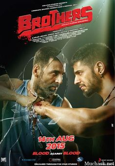 Brothers Bollywood Hindi Movie 2015 Brand New Poster Look of Akshay Kumar and Siddharth Malhotra Out. See New Poster, Wiki, Cast and details.