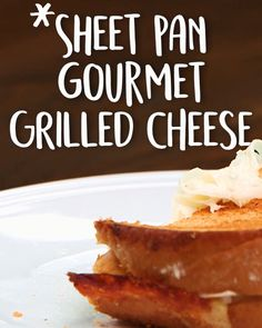 Grilled #Cheese for the whole #squad, easy recipe, #Sheetpan Gourmet #Grilled Cheese