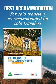 Solo Travel Accommodation – a FREE Guide with listings in 62 countries. http://solotravelerblog.com/the-solo-traveler-accommodation-guide-src/